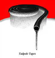 Tadpole tapes